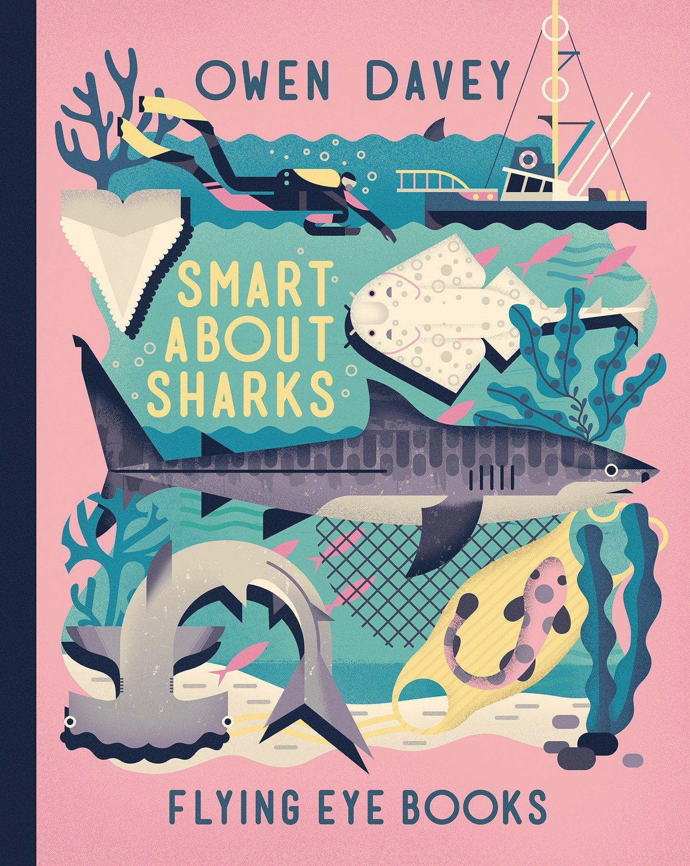 Smart About Sharks! (About Animals) Owen Davey