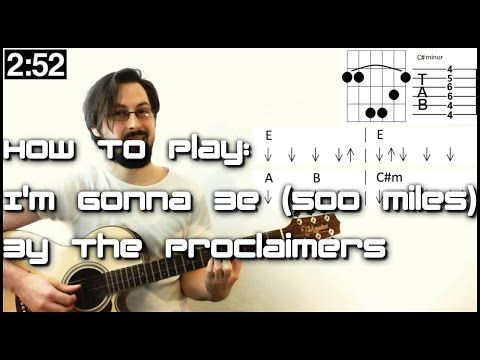 Learn Songs In SECONDS! How To Play I\'m Gonna Be (500 Miles)- The ...