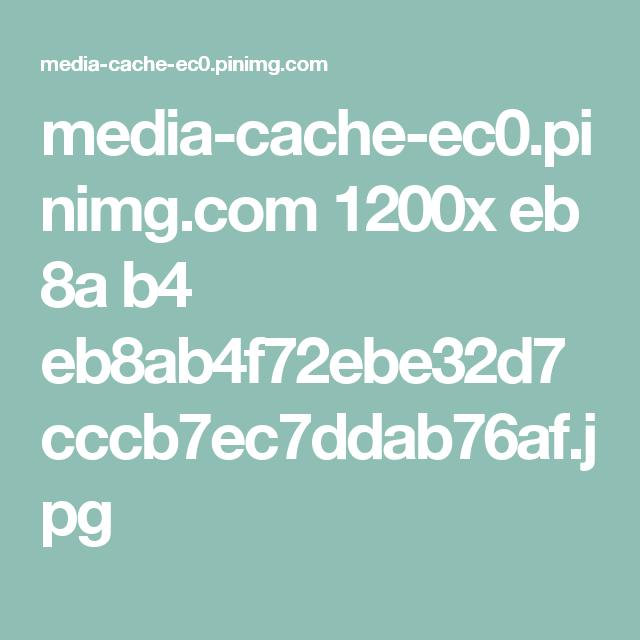 media-cache-ec0.pinimg.com 1200x eb 8a b4 eb8ab4f72ebe32d7cccb7ec7ddab76af.jpg