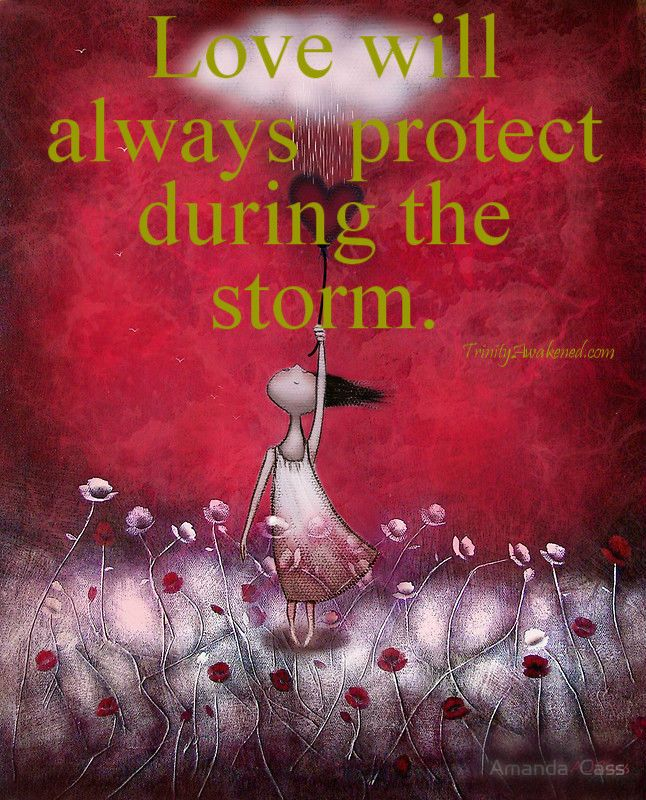 Love will always protect during the storm.