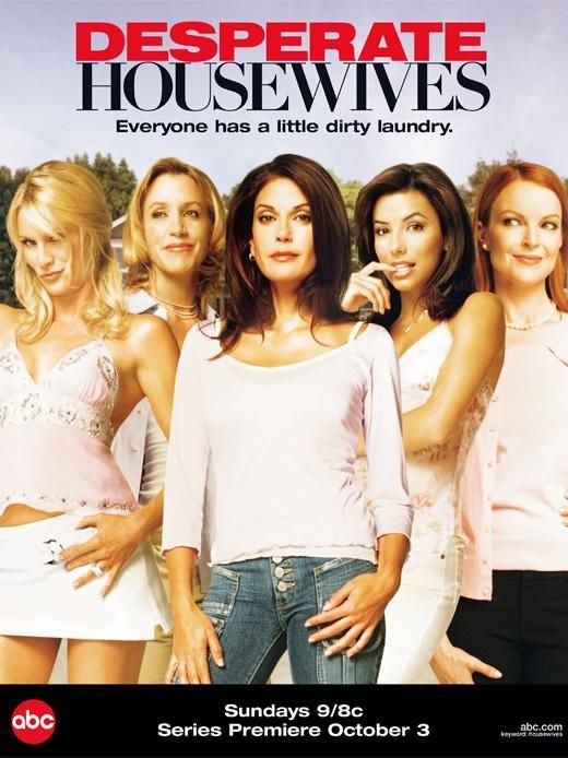 Desperate Housewives Poster Desperate Housewives Desperate Housewives Cast Desperate