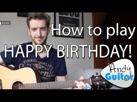 Happy Birthday EASY Guitar Tutorial (How to play) - YouTube ...