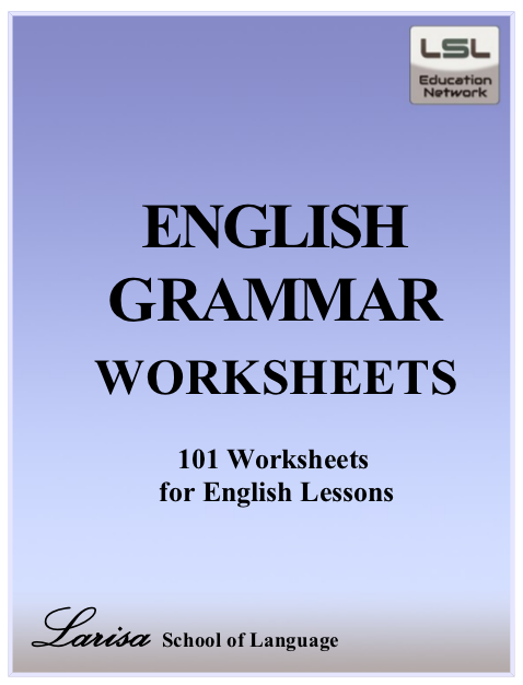 Check Out Http X2f X2f Larisaschooloflanguage Net 101 Free English Grammar Worksheets E Boo English Grammar Worksheets English Grammar Grammar Worksheets