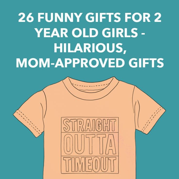 Funny Gifts For 2 Year Olds