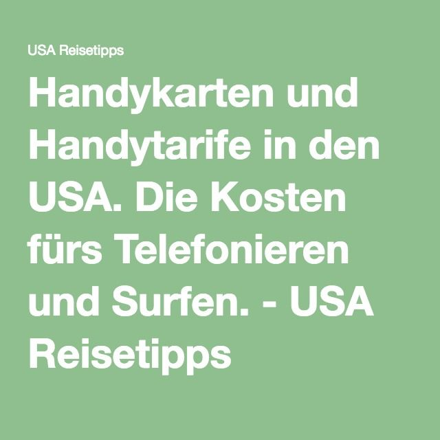 Handykarten Und Handytarife In Den Usa Die Kosten Furs