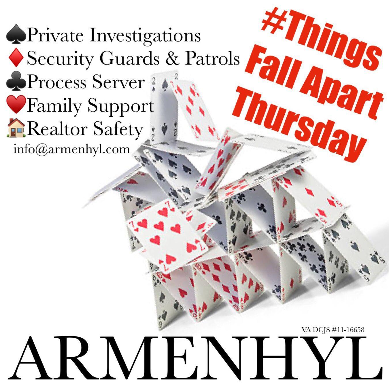 Thingsfallapartthursday Armenhyl Privateinvestigator