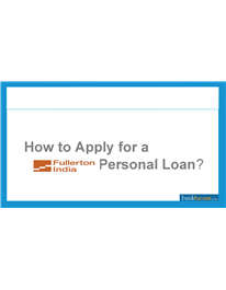 Advantages Of Fullerton Personal Loans Pptx Personal Loans Person How To Apply
