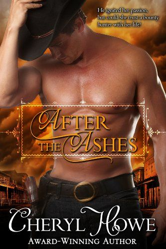 Free Kindle Book For A Limited Time After The Ashes By Cheryl Howe Free Romance Books Free Kindle Books Romance Romance Books