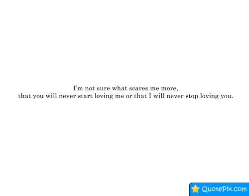 Ill Never Stop Loving You Quotes Words Love You Quotes