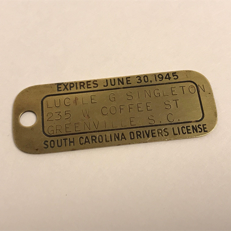 Brass South Carolina 1945 Drivers License Greenville Sc Vintage Collectible Metal Automobile License Dmv Highway Dept Woman Singleton South Carolina Greenville Drivers License