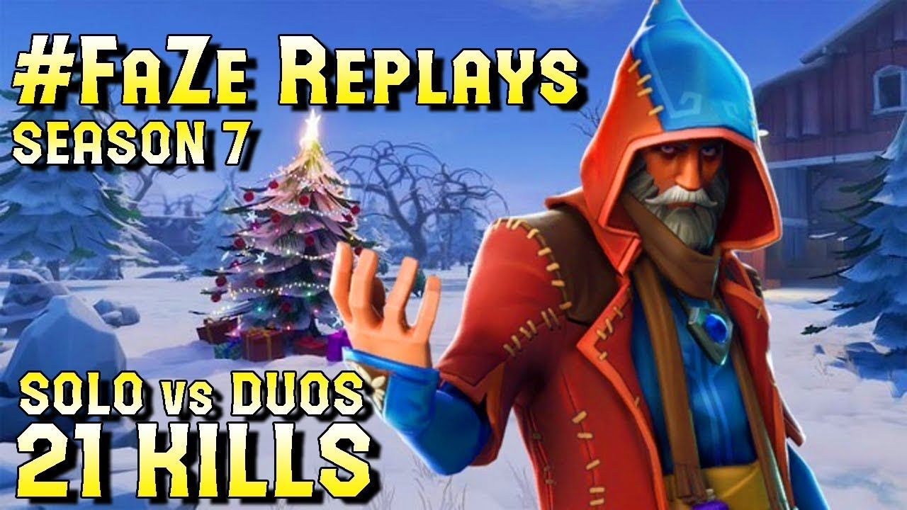 Faze replays season 7 21 kill win solo vs duos