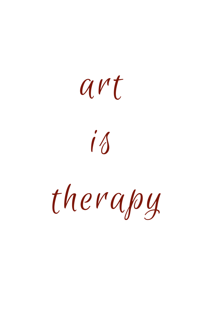 Art Quotes About Life Life Tips  Therapy Artist And Wisdom