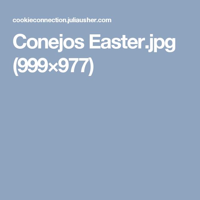 Conejos Easter.jpg (999×977)