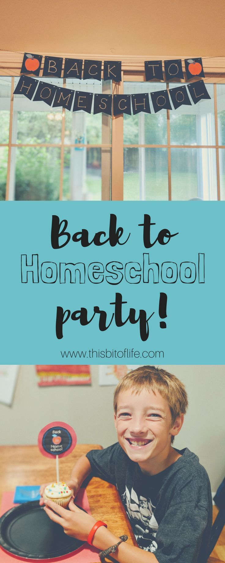 Back to Homeschool Party - This Bit of Life