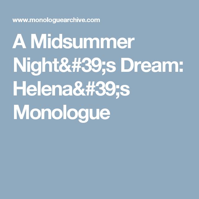 A Midsummer Nights Dream Helenas Monologue