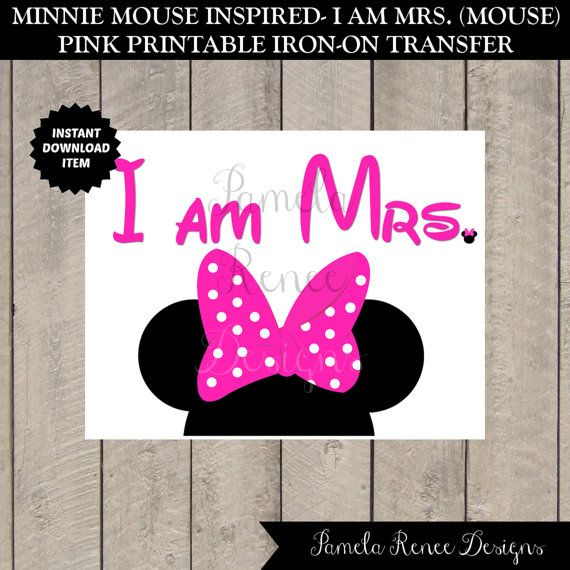 INSTANT DOWNLOAD Printable I am Mrs. Minnie Pink Iron on Transfer by PamelaReneeDesigns, $2.00. Perfect for an anniversary or honeymoon trip to Disneyland or Disney World.