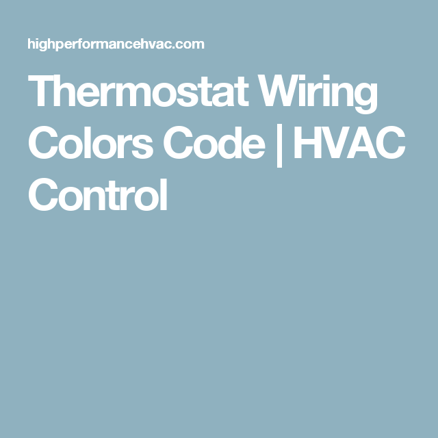 Thermostat Wiring Colors Code Hvac Control Thermostat Wiring Thermostat Hvac