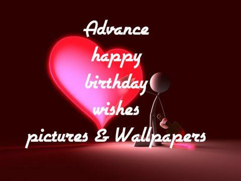 Advance Birthday Wishes Sms For Lover Boyfriend In English