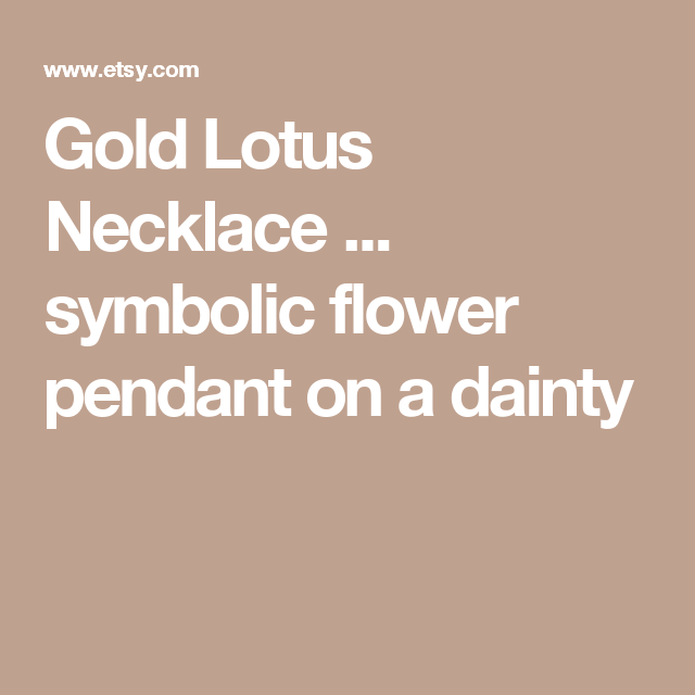 Gold Lotus Necklace ... symbolic flower pendant on a dainty