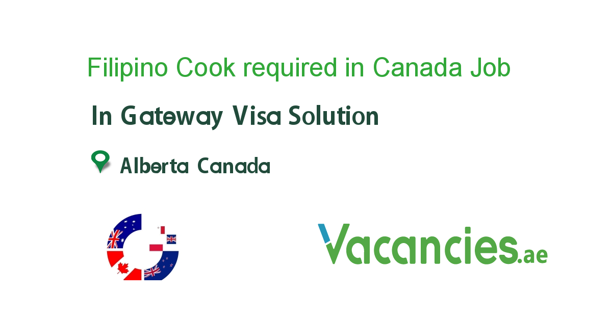 Filipino Cook required in Canada New zealand jobs, Job
