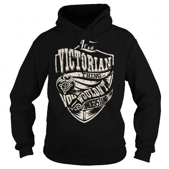 It's a VICTORIAN Thing Dragon T Shirts, Hoodies. Get it here ==► https://www.sunfrog.com/Names/Its-a-VICTORIAN-Thing-Dragon--Last-Name-Surname-T-Shirt-Black-Hoodie.html?41382
