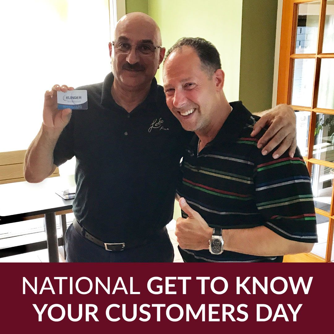 Today Is National Get To Know Your Customers Day This Holiday Is