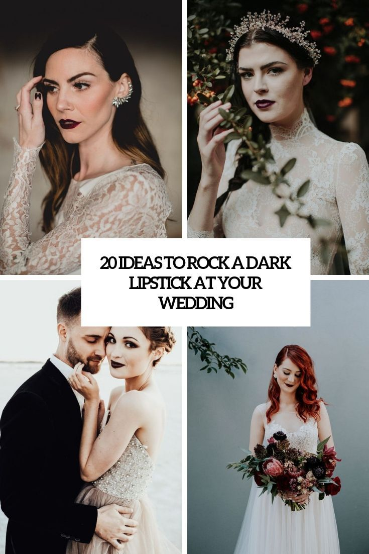 20 ideas for a dark lipstick at your wedding trend 20 ideas for a dark lipstick at your wedding trend