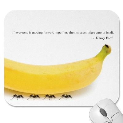 Teamwork Quote Banana Ants Teamwork Quotes Work Quotes Inspirational Team Quotes