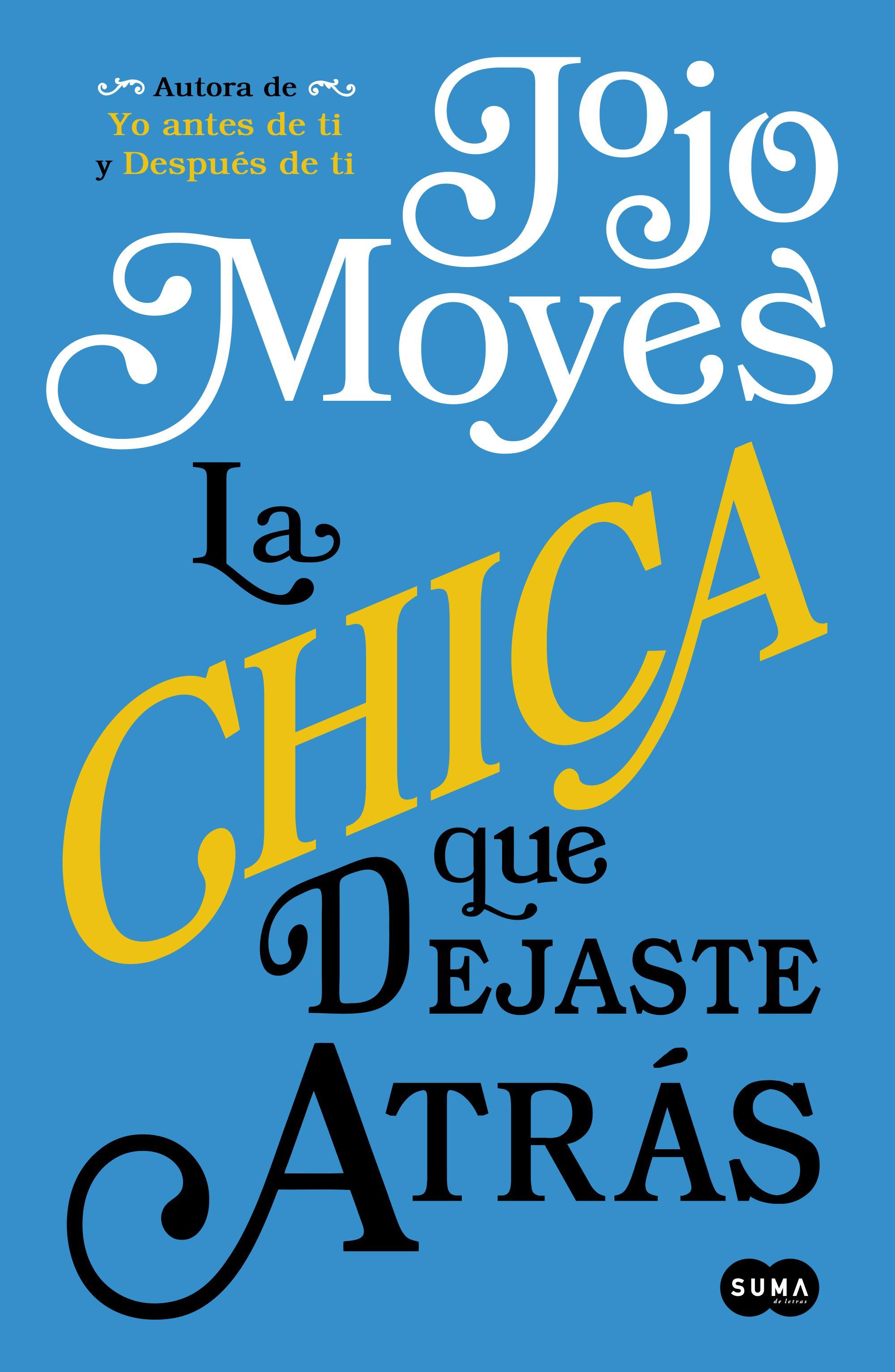 La chica que dejaste atrás, Jojo Moyes: