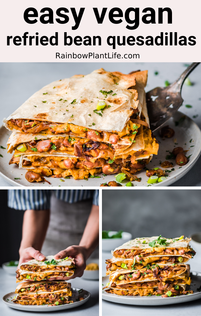 Vegan Quesadillas With Smoky Cheese And Refried Beans Rainbow Plant Life In 2020 Refried Beans Vegan Dishes Vegan Main Dishes