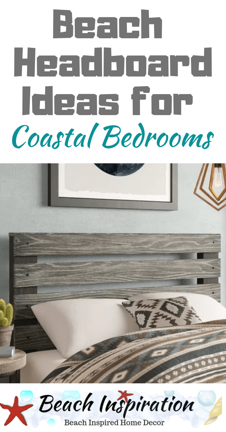 Beach Headboard Ideas for Coastal Bedrooms #coastalbedrooms