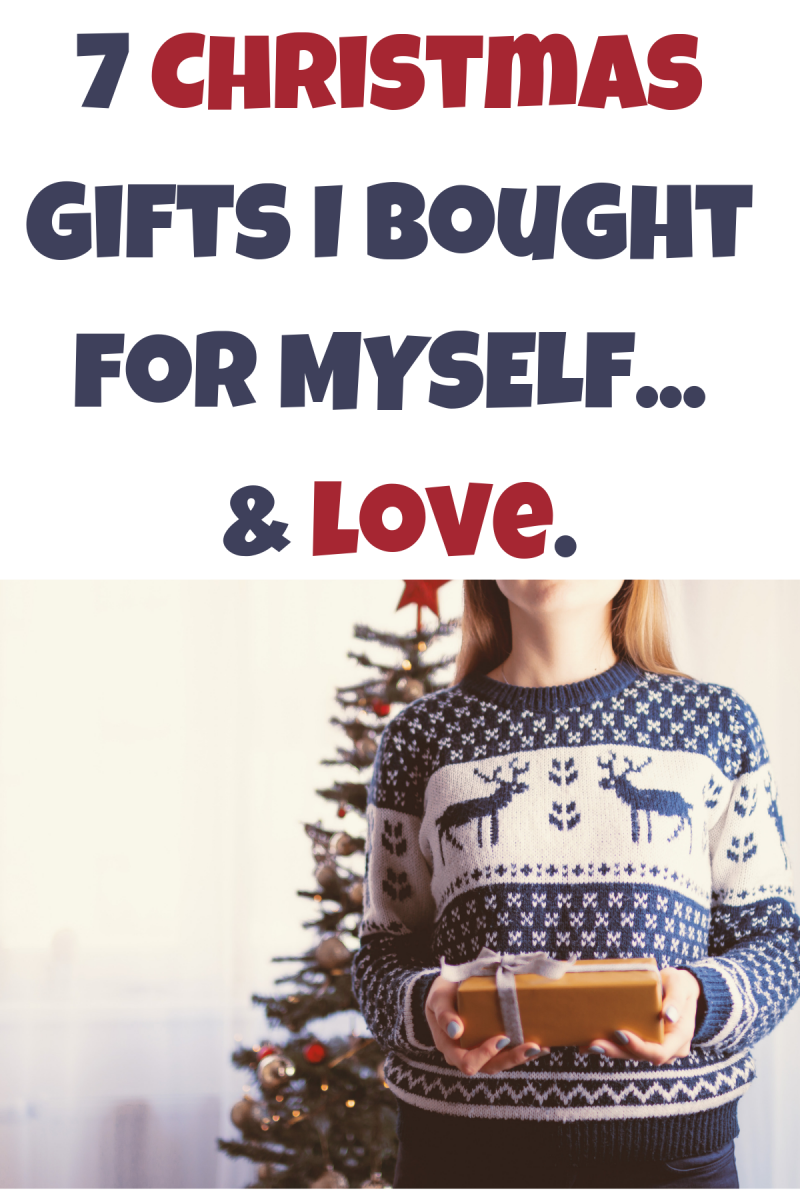 7 Christmas Gifts I Bought for Myself This Year and LOVE ...