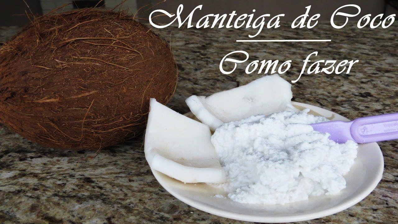 MANTEIGA DE COCO! Como fazer - Super saudável e ajuda emagrecer - Fran A...