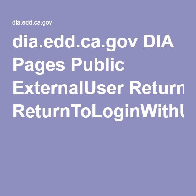 dia edd ca gov DIA Pages Public ExternalUser