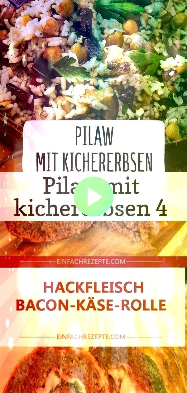 mit kichererbsen 4 Pilaw mit Kichererbsen Zutaten 1 kg Hackfleisch 2 Eier 50 g Semmelbrösel Salz und Pfeffer 2 TL Knoblauchpulver 2 Zweige Thymian 4 Scheiben Kochsch...
