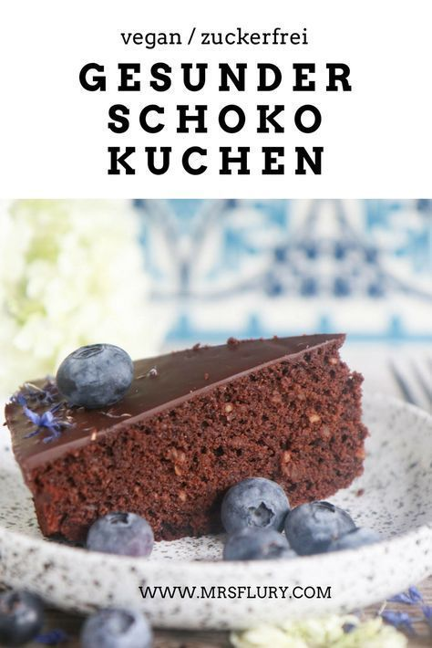 Healthy vegan chocolate cake, without sugar - Mrs Flury - eat and live healthy -  Healthy chocolate