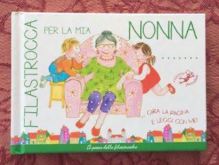 """Ti racconto una storia...: """"Filastrocca per la mia nonna"""""""