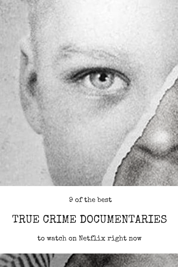 9 of the best true crime documentaries on Netflix right now