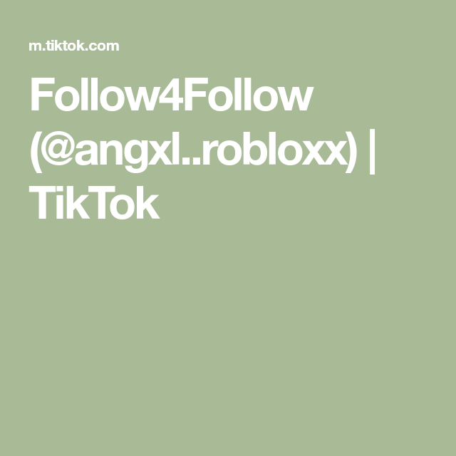 Follow4Follow (@angxl..robloxx)  | TikTok