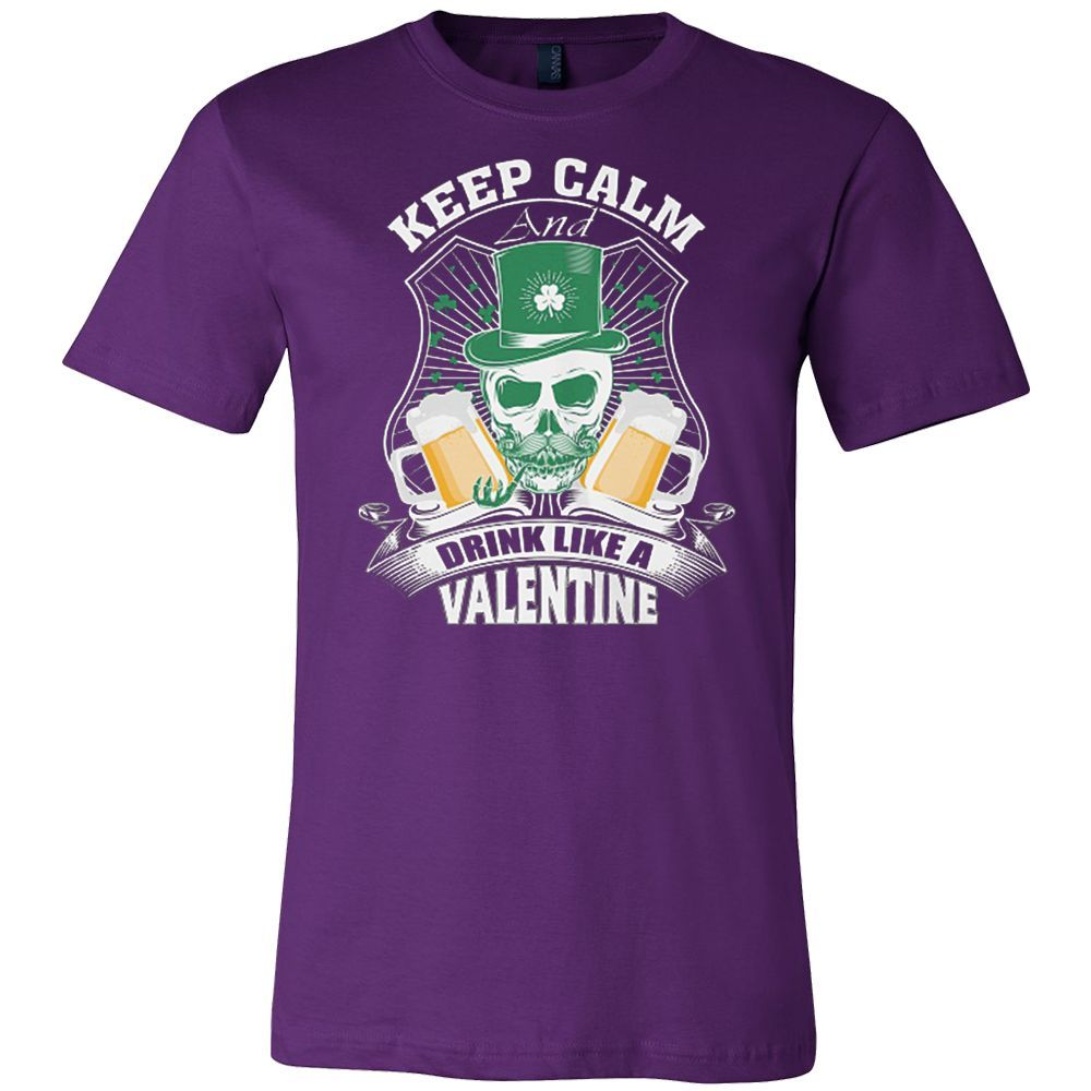 Keep Calm and Drink Like a Valentine T-shirt