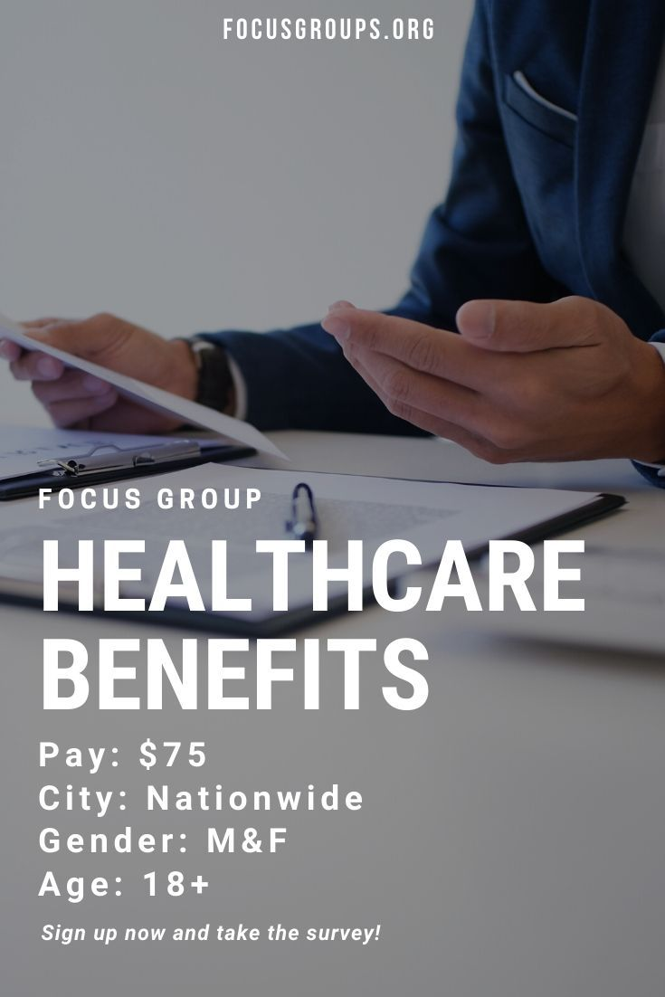 Focus Group on Healthcare Benefits in 2020 | Focus group ...