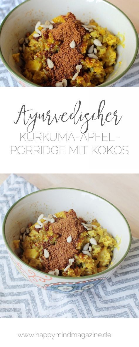 Rezept: Ayurvedischer Kurkuma-Apfel-Porridge mit Kokos #frühstückundbrunch