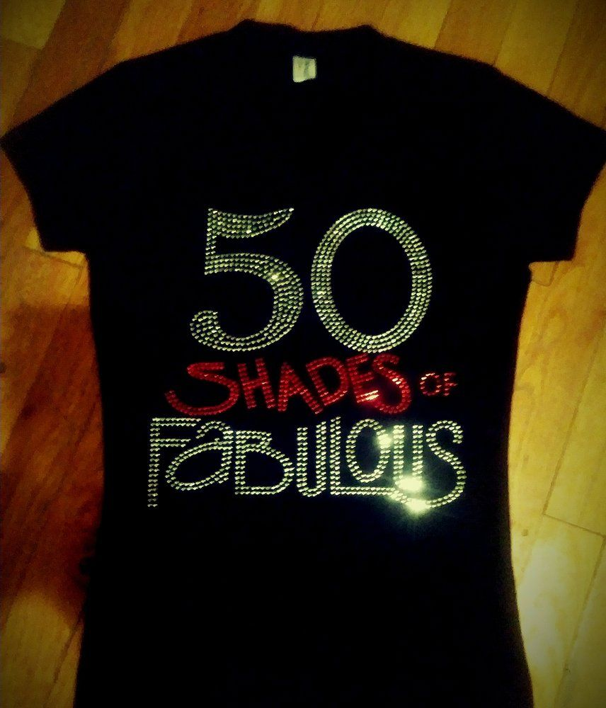 Image Of 50 SHADES OF FABULOUS BLING TEE