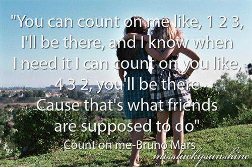 Count On Me Bruno Mars Love Ya Liz Love Ya Too Cas Quotes