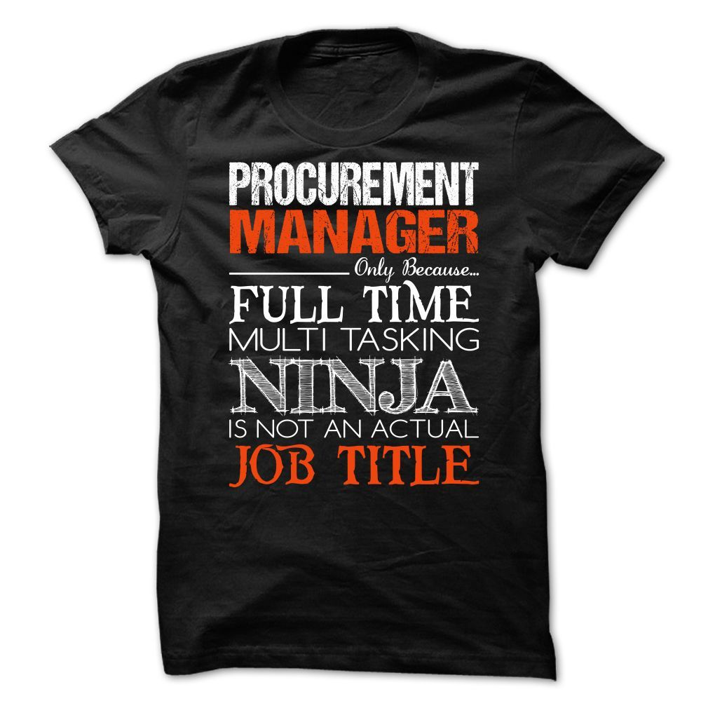 Procurement Manager T-Shirts, Hoodies. BUY IT NOW ==▻ Funny Tee ...