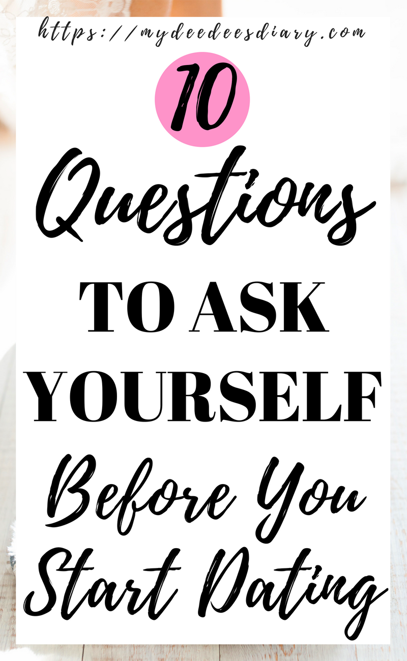 Dating questions to ask yourself in a relationship