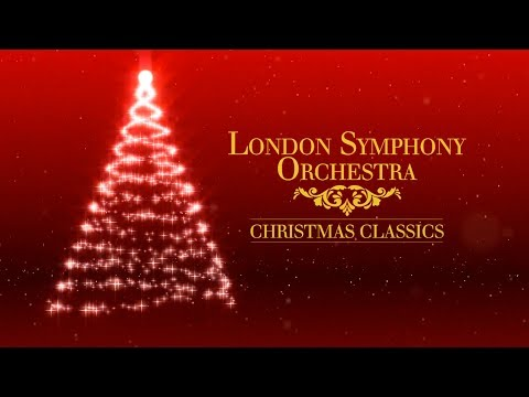 London Symphony Orchestra Christmas Classics Full Album Youtube London Symphony Orchestra London Symphony Christmas Music