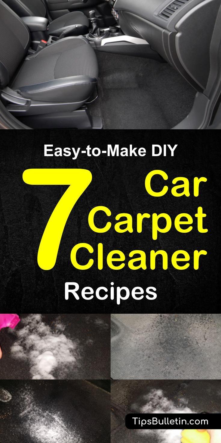 7 Easy To Make Diy Car Carpet Cleaner Recipes Car Carpet