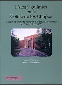 Fisica Y Quimica En La Colina De Los Chopos 75 Anos De