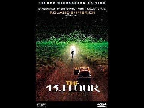 The Thirteenth Floor 1999 Full Movie Mystery Sci Fi Thriller Thirteenth Floor Sci Fi Thriller Hd Movies